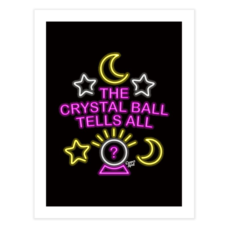 Neon Psychic Crystal Ball Tells All Home Fine Art Print by Casper Spell's Shop