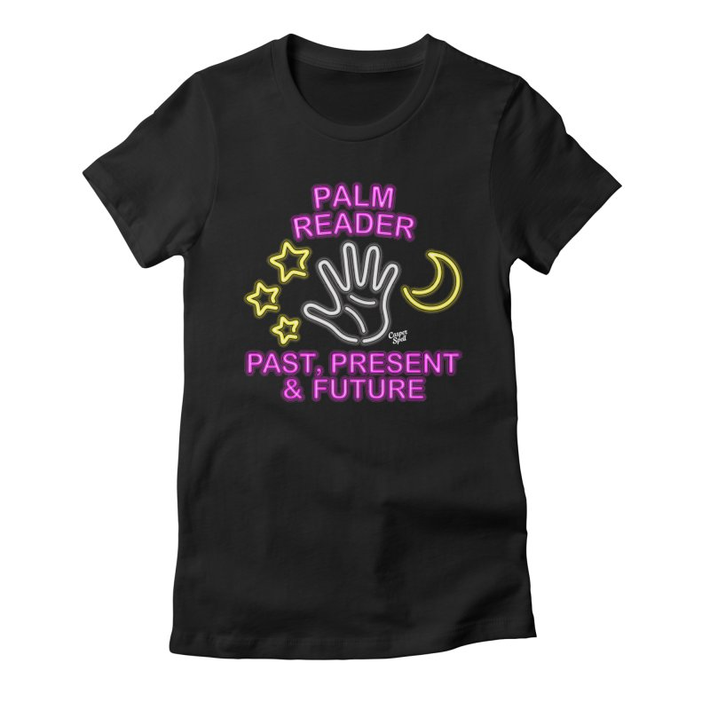 Neon Psychic Fortune Palm Reader Women's T-Shirt by Casper Spell's Shop