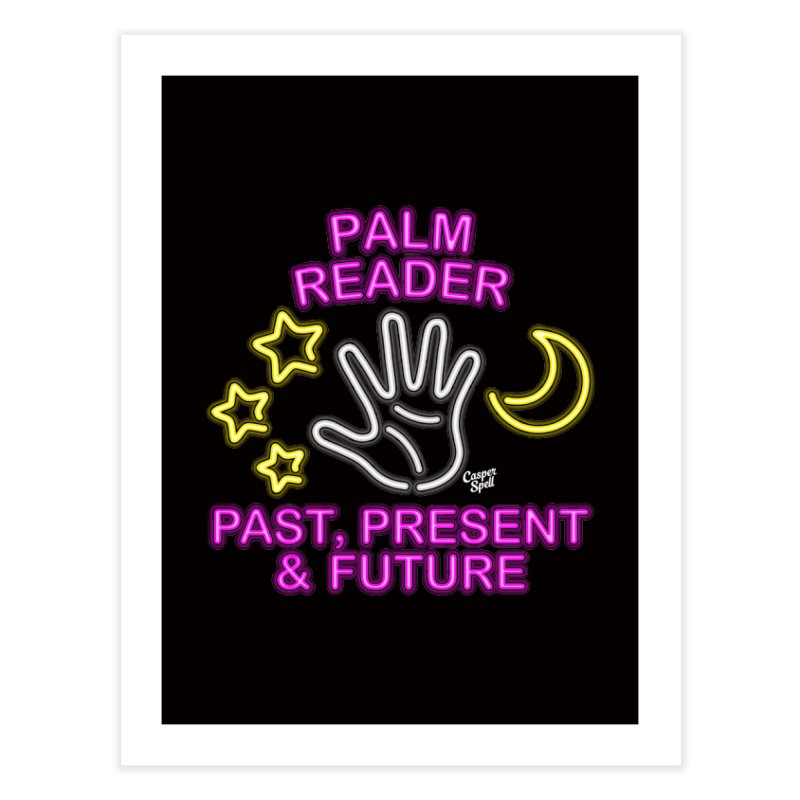 Neon Psychic Fortune Palm Reader Home Fine Art Print by Casper Spell's Shop