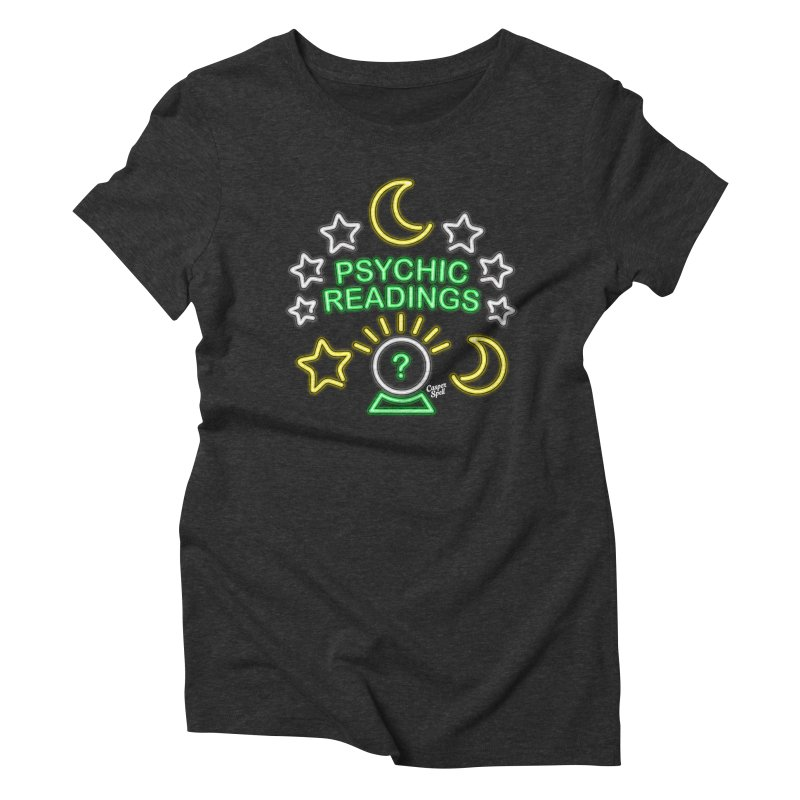 Neon Sign Psychic Reader Readings Women's Triblend T-shirt by Casper Spell's Shop