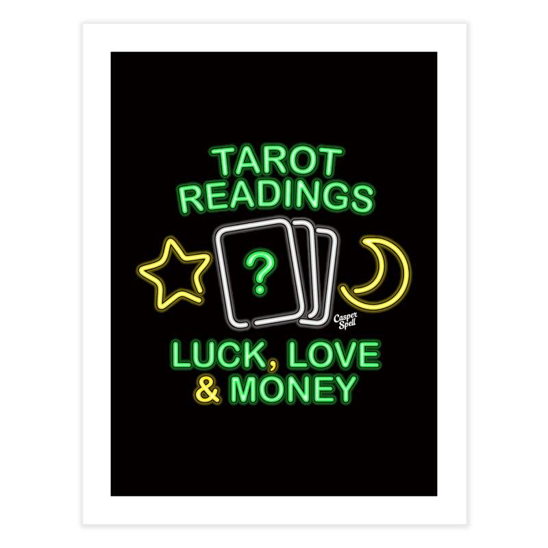 Neon Sign Psychic Tarot Readings  Home Fine Art Print by Casper Spell's Shop