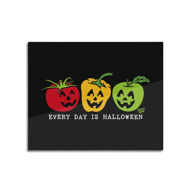 Every Day Is Halloween Home Mounted Aluminum Print by Casper Spell's Shop