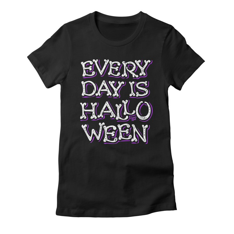 Every Day Is Halloween Women's T-Shirt by Casper Spell's Shop