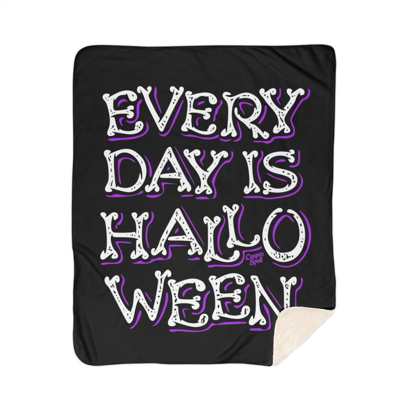 Every Day Is Halloween Home Blanket by Casper Spell's Shop