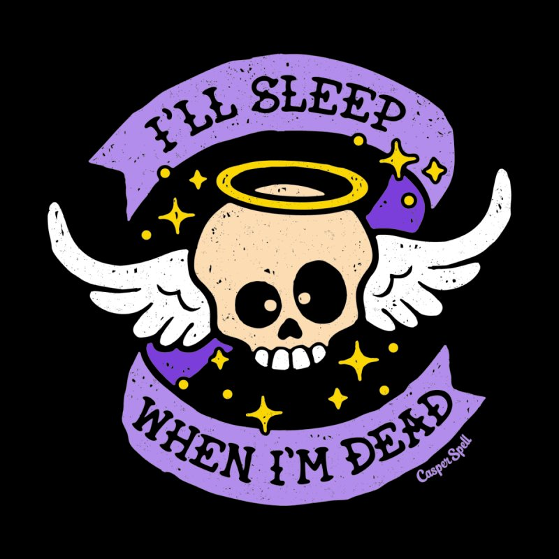 I'll Sleep When I'm Dead Women's Zip-Up Hoody by Casper Spell's Shop