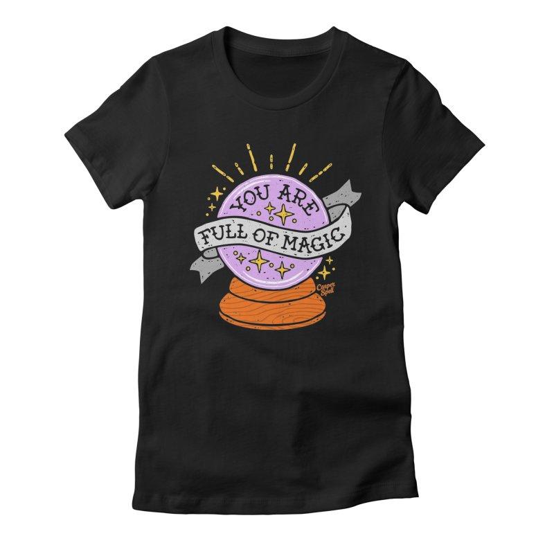 You Are Full of Magic Crystal Ball by Casper Spell Women's T-Shirt by Casper Spell's Shop