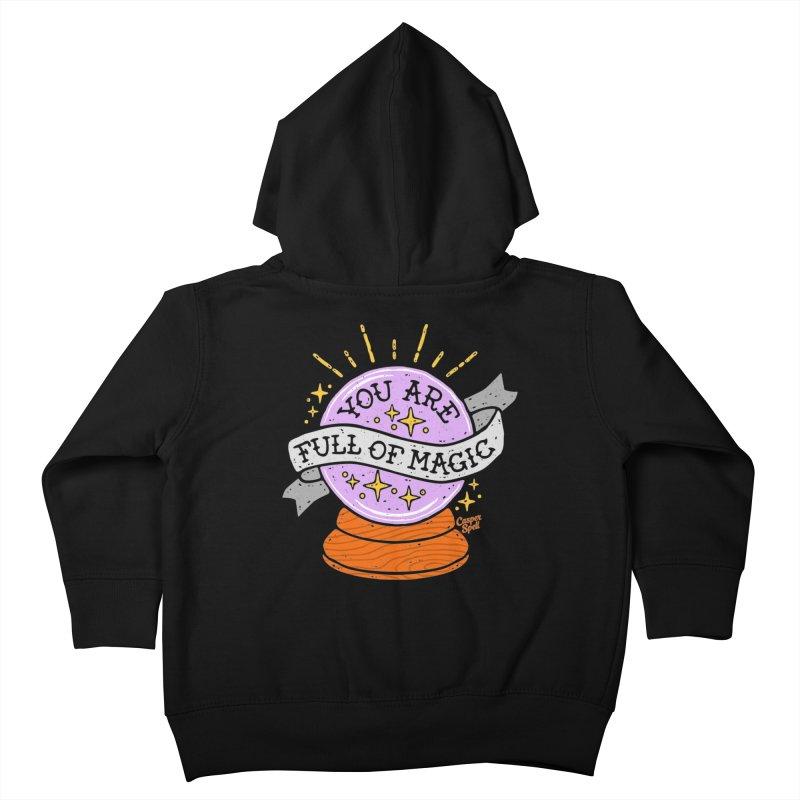 You Are Full of Magic Crystal Ball by Casper Spell Kids Toddler Zip-Up Hoody by Casper Spell's Shop