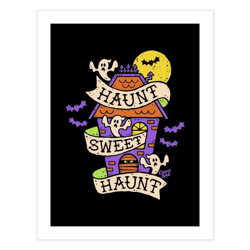 Haunt Sweet Haunt by Casper Spell Home Fine Art Print by Casper Spell's Shop