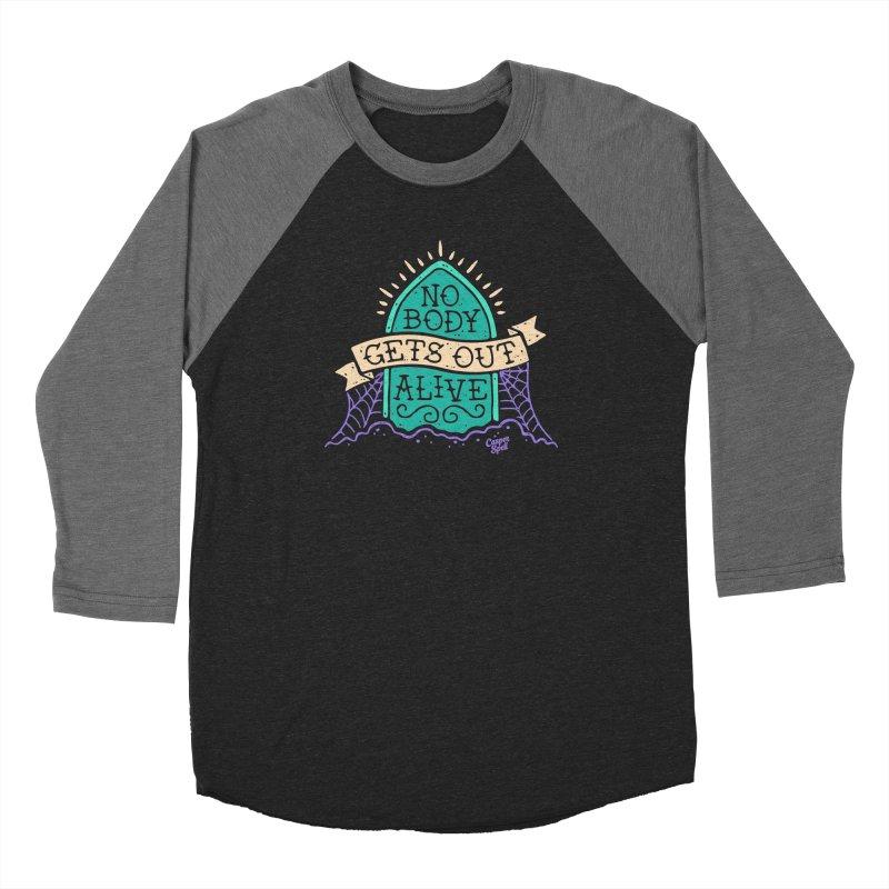 No Body Gets Out Alive by Casper Spell Women's Longsleeve T-Shirt by Casper Spell's Shop