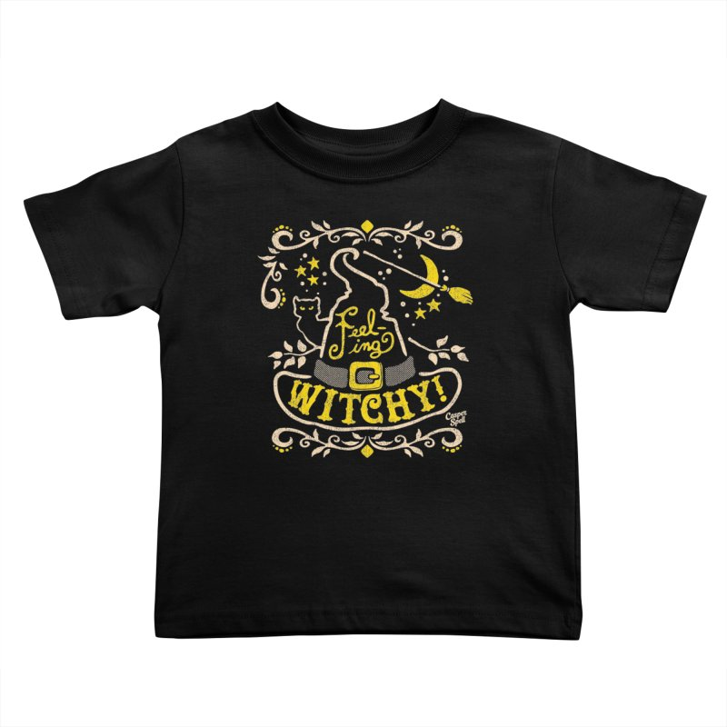 Feeling Witchy by Casper Spell Kids Toddler T-Shirt by Casper Spell's Shop
