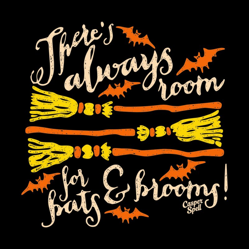 There's Always Room for Bats and Brooms Men's T-Shirt by Casper Spell's Shop