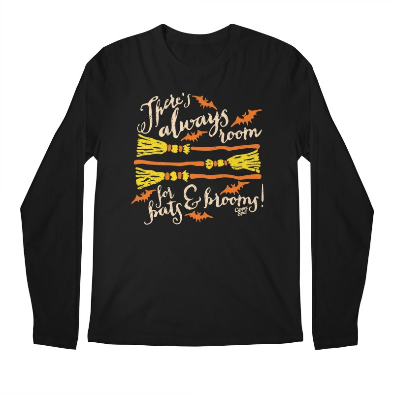 There's Always Room for Bats and Brooms Men's Longsleeve T-Shirt by Casper Spell's Shop