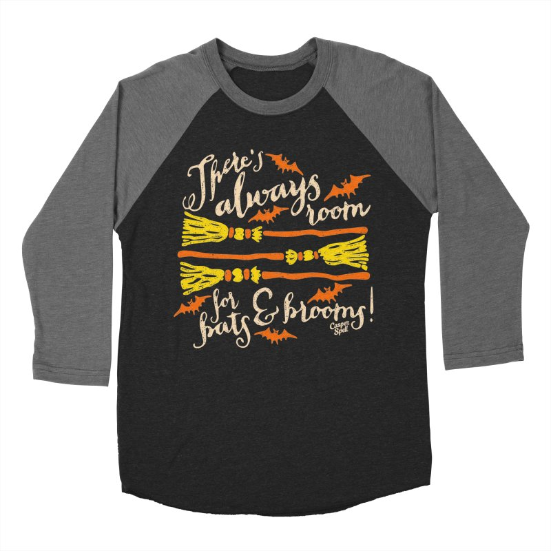 There's Always Room for Bats and Brooms Men's Baseball Triblend T-Shirt by Casper Spell's Shop
