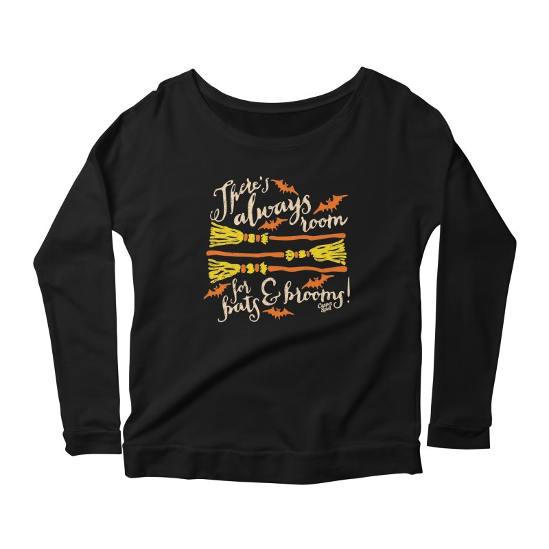 There's Always Room for Bats and Brooms Women's Longsleeve Scoopneck  by Casper Spell's Shop