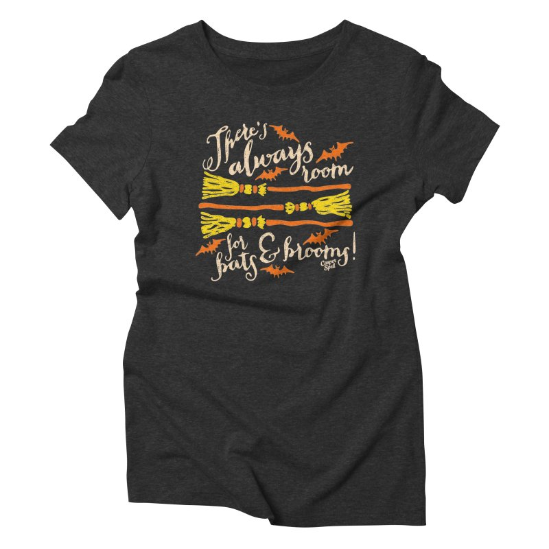 There's Always Room for Bats and Brooms Women's T-Shirt by Casper Spell's Shop