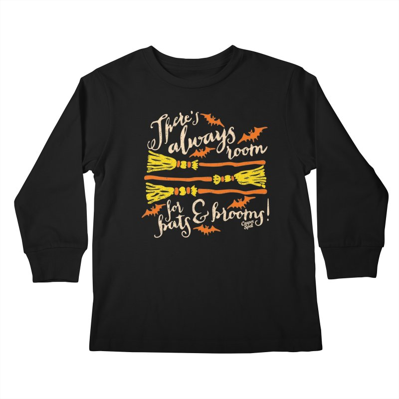There's Always Room for Bats and Brooms Kids Longsleeve T-Shirt by Casper Spell's Shop