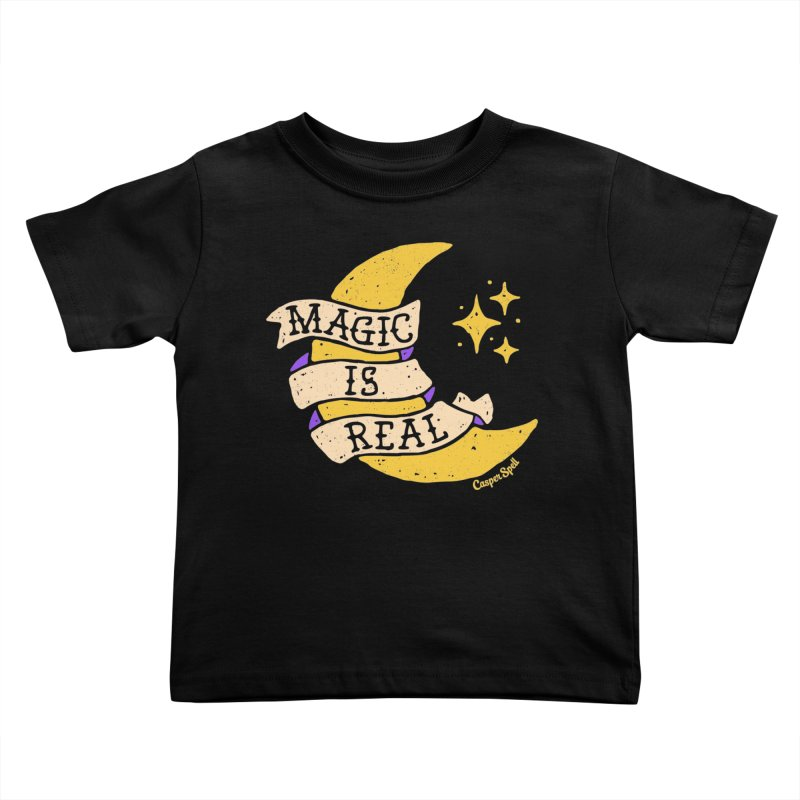 Magic Is Real by Casper Spell Kids Toddler T-Shirt by Casper Spell's Shop