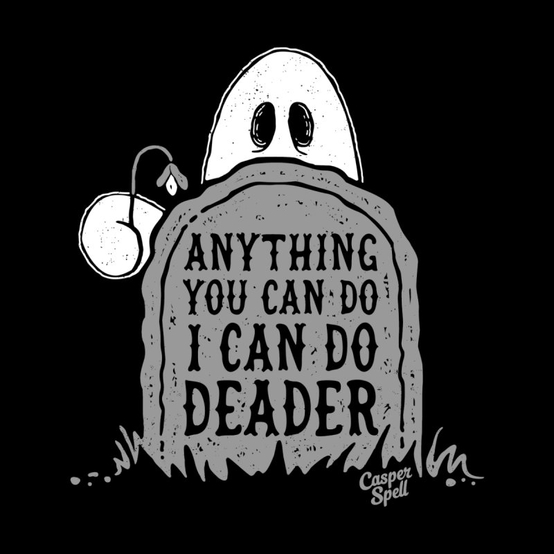 Anything You Can Do I Can Do Deader Men's V-Neck by Casper Spell's Shop