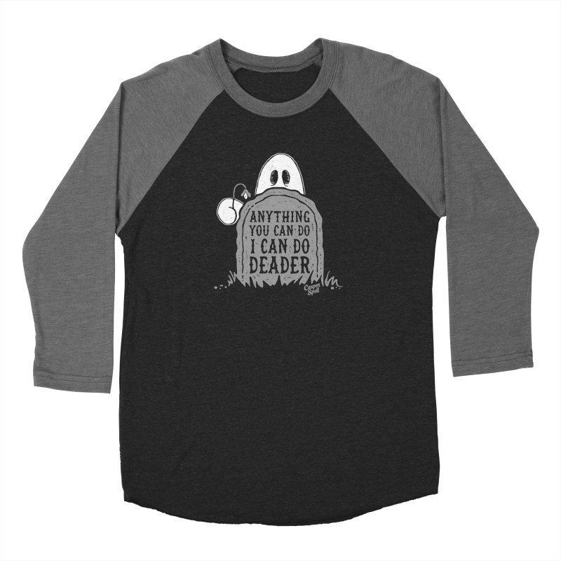 Anything You Can Do I Can Do Deader Women's Longsleeve T-Shirt by Casper Spell's Shop