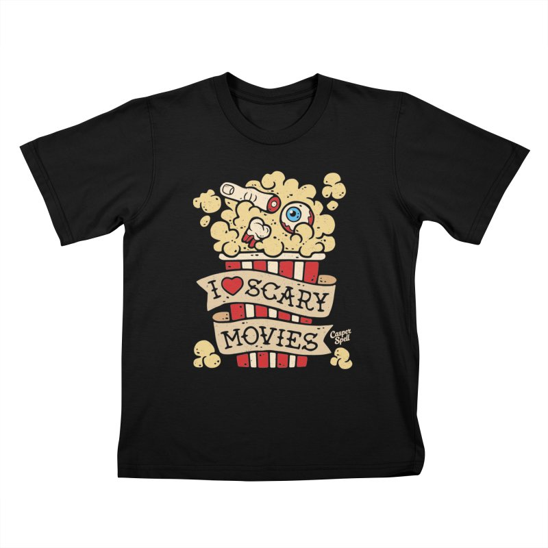 I Love Scary Movies by Casper Spell Kids T-Shirt by Casper Spell's Shop
