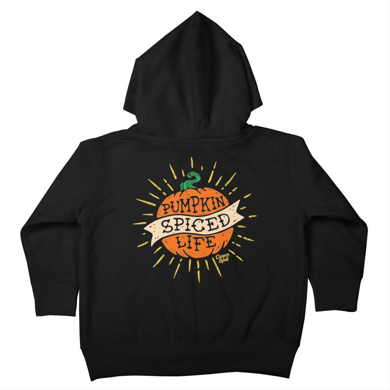 Pumpkin Spiced Life by Casper Spell Kids Toddler Zip-Up Hoody by Casper Spell's Shop
