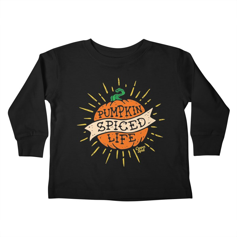 Pumpkin Spiced Life by Casper Spell Kids Toddler Longsleeve T-Shirt by Casper Spell's Shop