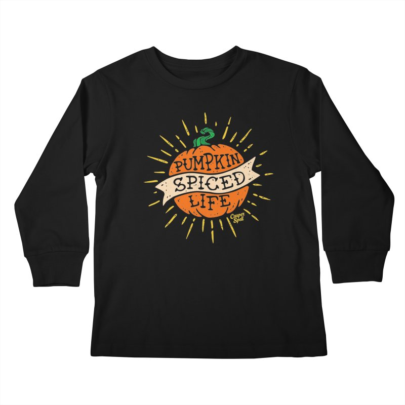 Pumpkin Spiced Life by Casper Spell Kids Longsleeve T-Shirt by Casper Spell's Shop