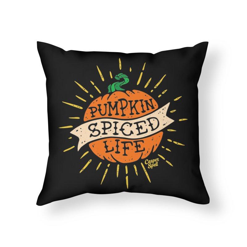 Pumpkin Spiced Life by Casper Spell Home Throw Pillow by Casper Spell's Shop