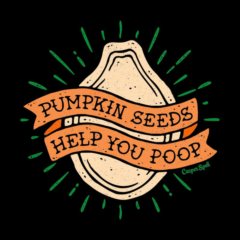 Pumpkin Seeds Help You Poop Kids T-Shirt by Casper Spell's Shop