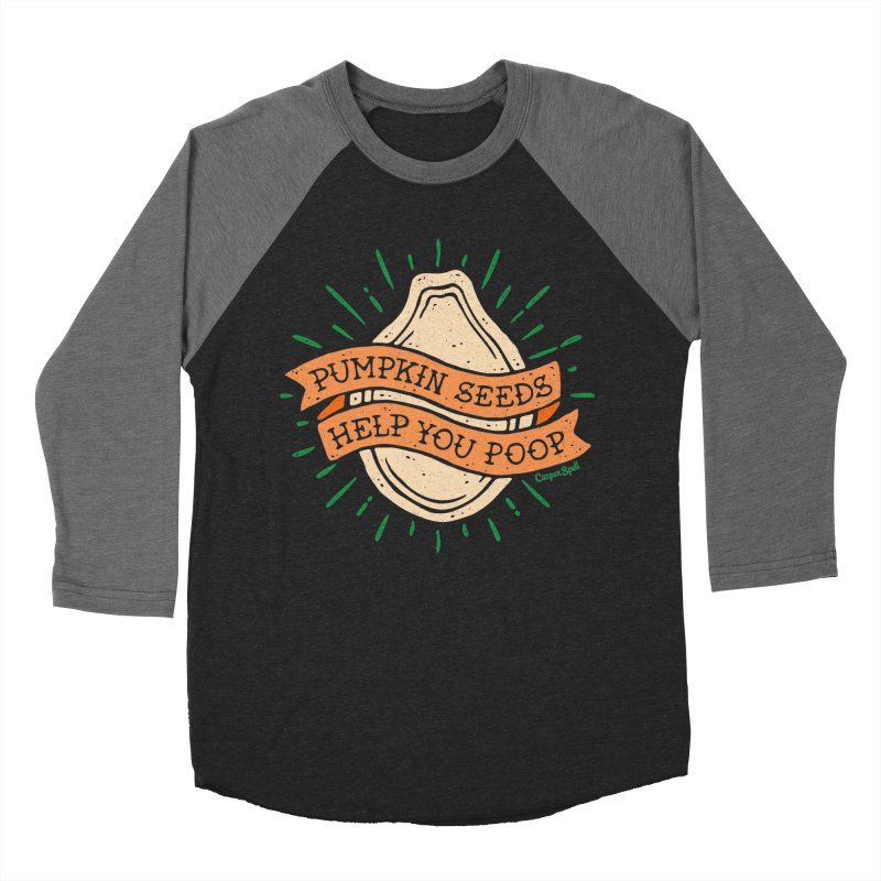 Pumpkin Seeds Help You Poop Men's Baseball Triblend Longsleeve T-Shirt by Casper Spell's Shop