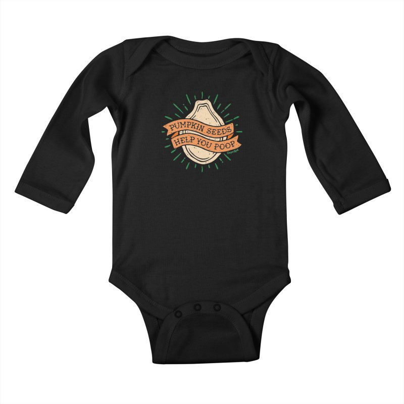 Pumpkin Seeds Help You Poop Kids Baby Longsleeve Bodysuit by Casper Spell's Shop