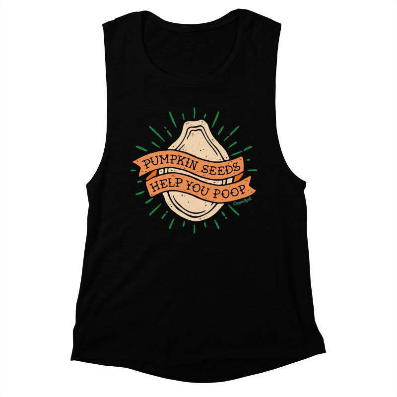 Pumpkin Seeds Help You Poop Women's Tank by Casper Spell's Shop