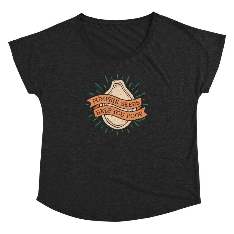 Pumpkin Seeds Help You Poop Women's Dolman Scoop Neck by Casper Spell's Shop