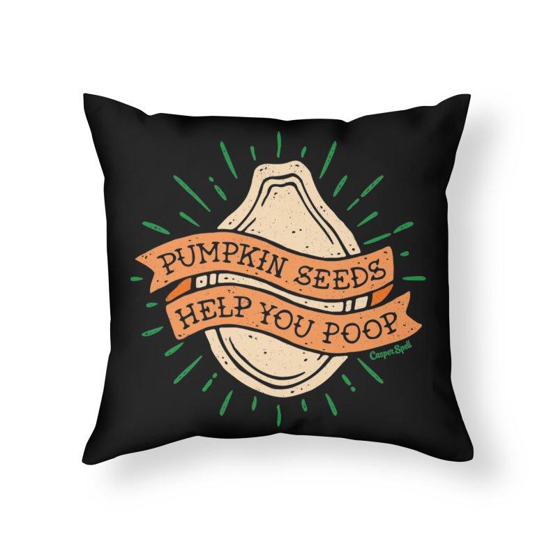 Pumpkin Seeds Help You Poop Home Throw Pillow by Casper Spell's Shop