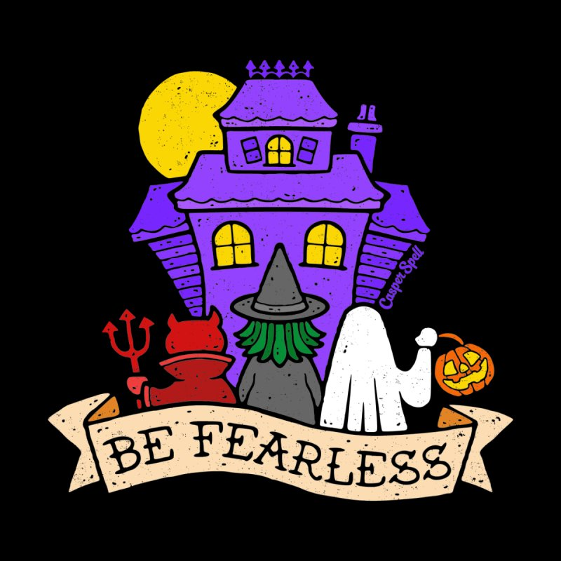 Be Fearless by Casper Spell Men's T-Shirt by Casper Spell's Shop