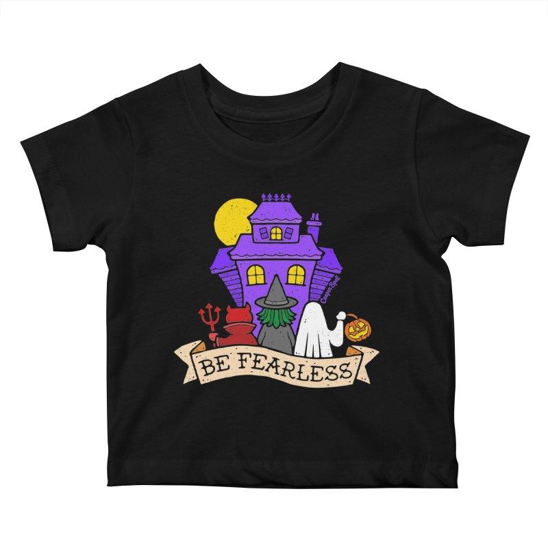 Be Fearless by Casper Spell Kids Baby T-Shirt by Casper Spell's Shop