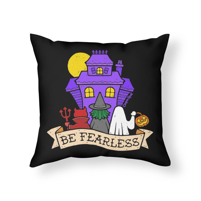 Be Fearless by Casper Spell Home Throw Pillow by Casper Spell's Shop