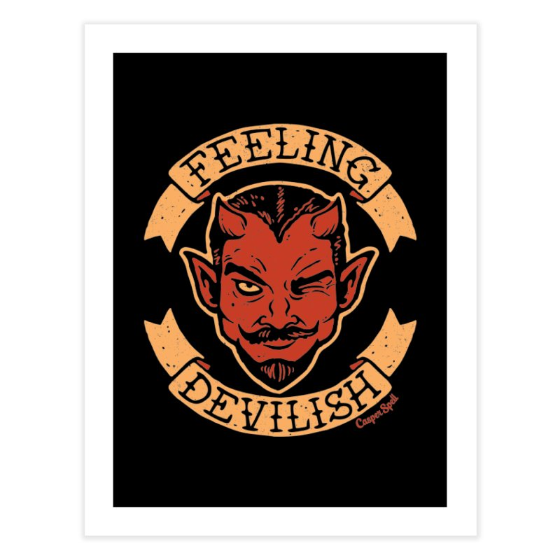 Feeling Devilish Home Fine Art Print by Casper Spell's Shop