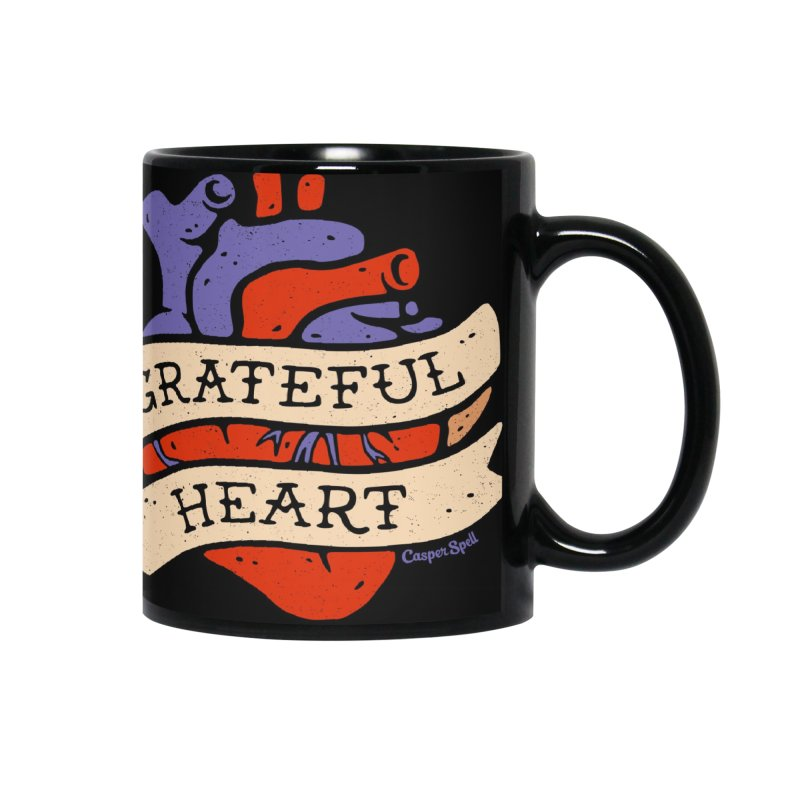 Grateful Heart by Casper Spell Accessories Mug by Casper Spell's Shop
