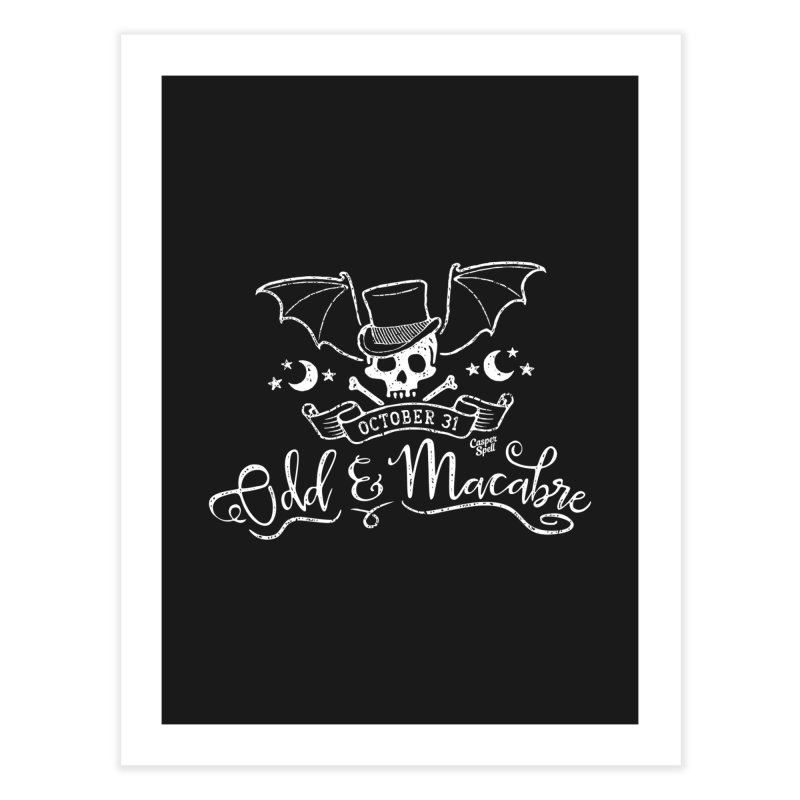 Odd and Macabre Home Fine Art Print by Casper Spell's Shop