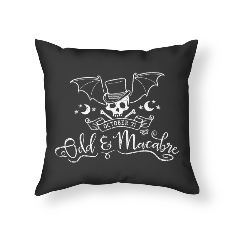Odd and Macabre Home Throw Pillow by Casper Spell's Shop