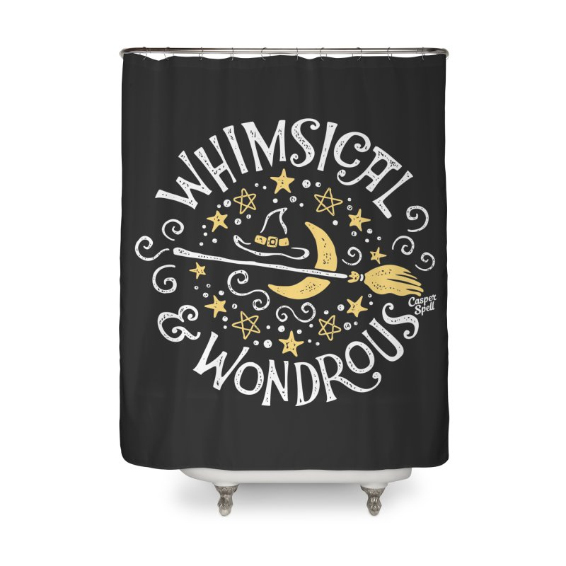 Whimsical and Wondrous Home Shower Curtain by Casper Spell's Shop