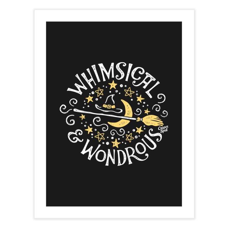 Whimsical and Wondrous Home Fine Art Print by Casper Spell's Shop
