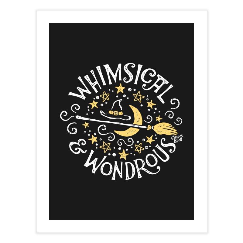 Whimsical and Wondrous Home Fine Art Print by Casper Spell's Shop
