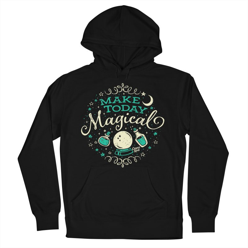 Make Today Magical Men's Pullover Hoody by Casper Spell's Shop