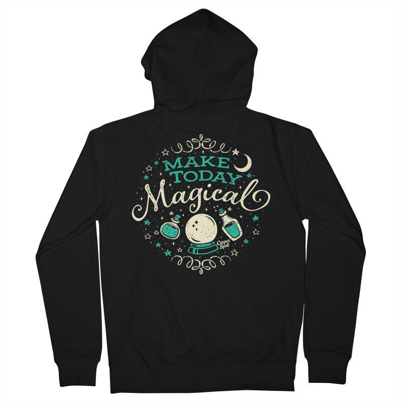 Make Today Magical Men's Zip-Up Hoody by Casper Spell's Shop