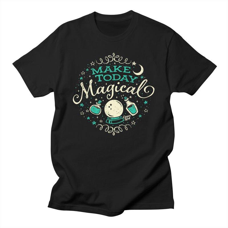 Make Today Magical Men's T-Shirt by Casper Spell's Shop