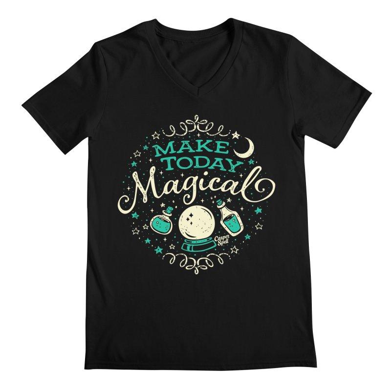 Make Today Magical Men's V-Neck by Casper Spell's Shop
