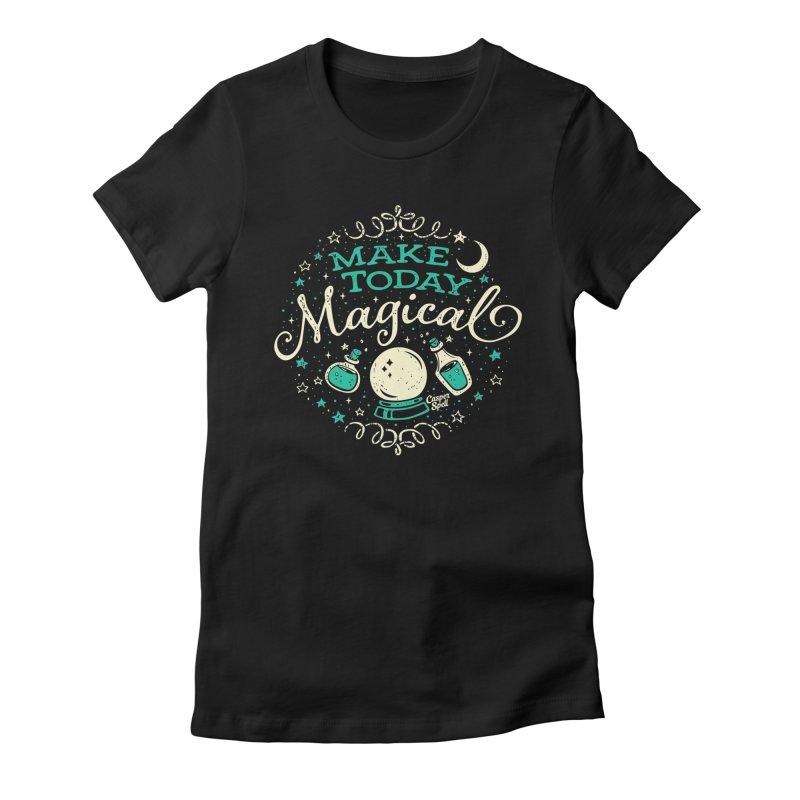 Make Today Magical Women's T-Shirt by Casper Spell's Shop