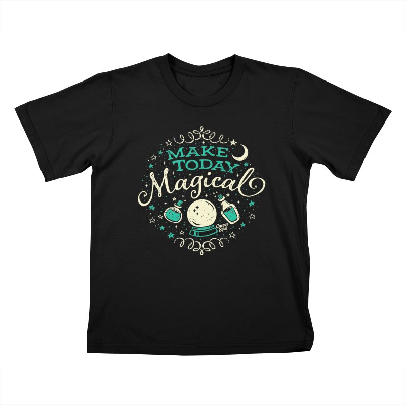 Make Today Magical Kids T-Shirt by Casper Spell's Shop